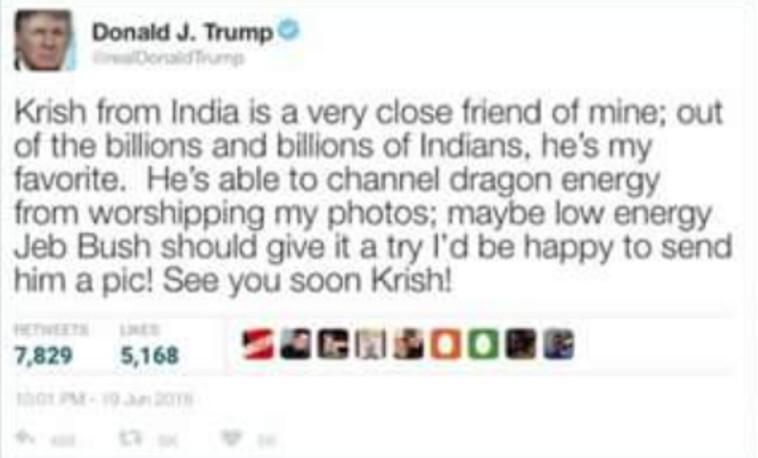 הנשיא אוהב אותו! ההודעה שקרישנה טוען שנשלחה אליו מדונלד טראמפ